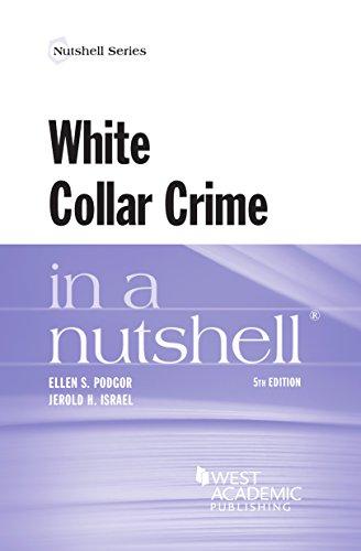 Download White Collar Crime in a Nutshell (Nutshells) 0314291539