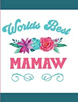 Worlds Best Mamaw: Blank Lined Journal
