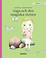 "Saga Och Den Magiska Stenen: Swedish Edition of ""stella and the Magic Stone"""