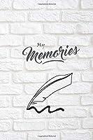 Nice Journal NoteBook: My Memories