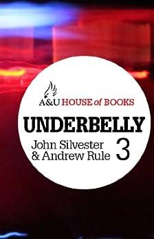 Underbelly 3 by [Silvester, John, Rule, Andrew]