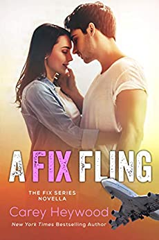 A Fix Fling (The Fix Book 5) by [Heywood, Carey ]