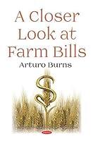 A Closer Look at Farm Bills