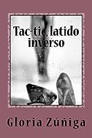 Tac-Tic, Latido Inverso
