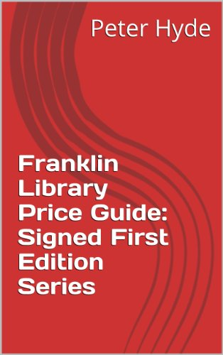 Franklin Library Price Guide: Signed First Edition Series (Franklin Library Price Guides) (English Edition)