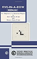 Five-In-A-Row (Renju) for Beginners to Advanced Players