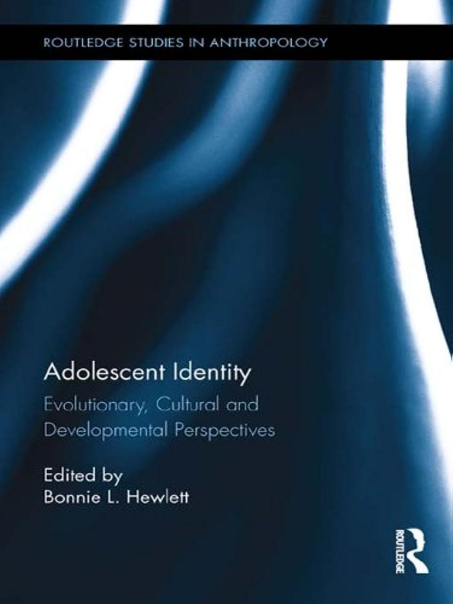 映画抵抗無効にするAdolescent Identity: Evolutionary, Cultural and Developmental Perspectives (Routledge Studies in Anthropology) (English Edition)