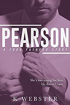 Pearson (Four Fathers Book 3) by [Webster, K]
