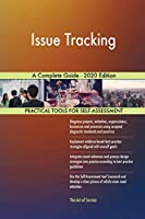 Issue Tracking A Complete Guide - 2020 Edition
