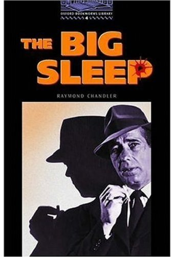 The Big Sleep: 1400 Headwords (Oxford Bookworms ELT)の詳細を見る