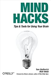 Mind Hacks: Tips & Tricks for Using Your Brain (English Edition)