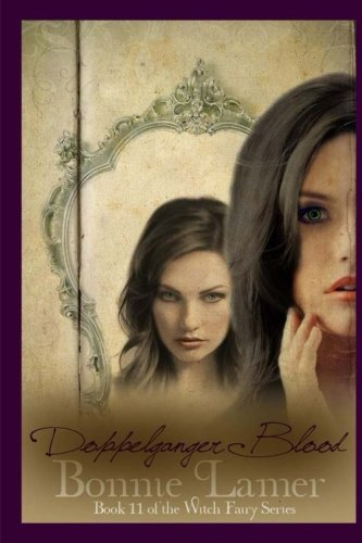 Download Doppelganger Blood (The Witch Fairy) 1499293054