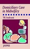 Domiciliary Care in Midwifery