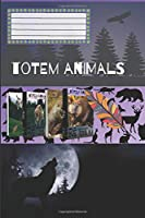 Totem Animals - Wolf: Composition Book, Motivational Notebook, Journal, Diary (110 Pages, Blank, 6 x 9)