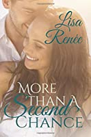 More Than A Second Chance: Large Print Edition