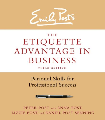 Download The Etiquette Advantage in Business, Third Edition: Personal Skills for Professional Success (English Edition) B00JJV4R2S