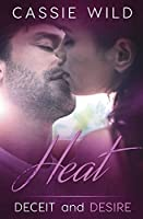 Heat (Deceit and Desire)