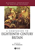 A Companion to Eighteenth-Century Britain (Blackwell Companions to British History)