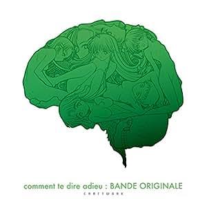 さよならを教えて comment te dire adieu : BANDE ORIGINALE