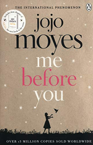 Me Before You: Discover the book where it all began. The love story that captured a million hearts