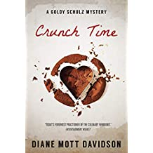 Crunch Time: A Culinary Murder Mystery (Goldy Schulz Book 16)