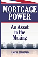 Mortgage Power - An Asset in the Making [並行輸入品]