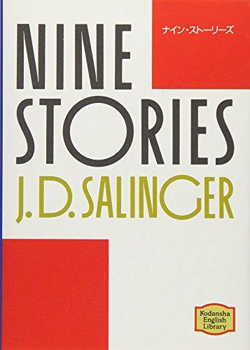 ナイン・ストーリーズ―Nine stories 【講談社英語文庫】の詳細を見る