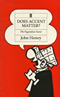Does Accent Matter?: The Pygmalion Factor