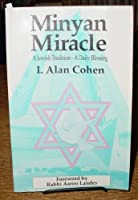 Minyan Miracle: A Jewish Tradition, a Daily Blessing