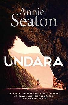 Undara by [Seaton, Annie]