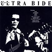 The Original Ultra Bide(紙ジャケット仕様)