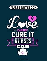 Nurse Notebook: imaybeanursebuticantcurestupidity  College Ruled - 50 sheets, 100 pages - 7.44 x 9.69 inches