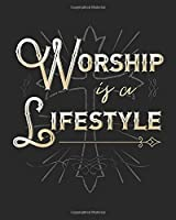 Worship is a Lifestyle: Daily Planner | Notes | Priorities | To Do | January 1, 2020 - December 31, 2020 | 8 x 10