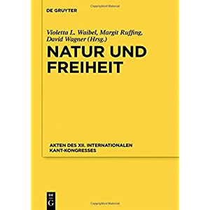 Nature and Freedom: Proceedings of the XII International Kant Congress