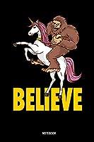 Believe Notebook: Believe Yeti Unicorn  Notebook: 6x9 A5 Dotted Art Book Or Drawing Journal For Teenager Men Women