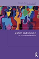 Women and Housing: An International Analysis (Housing and Society Series)