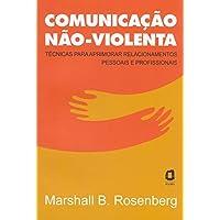 Comunicação Não-Violenta (Em Portuguese do Brasil)