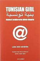 Tunisian girl : udaberri arabiarraren aldeko blogaria