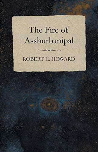Download The Fire of Asshurbanipal 1473323185