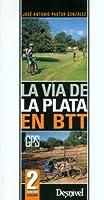 La Vía de la Plata en BTT
