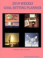 2019 Weekly Goal Setting Planner