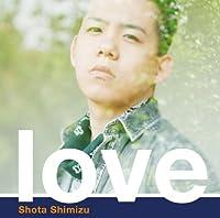 love(初回生産限定盤)