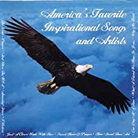 America's Favorite Inspirational Songs & Artist