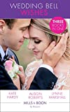 Wedding Bell Wishes: It Started at a Wedding... / The Wedding Planner and the CEO / Her Perfect Proposal (Mills & Boon By Request) (English Edition)