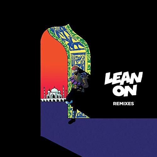 Lean On (feat. MØ & DJ Snake) ...