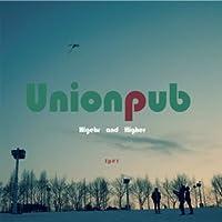 Unionpub - Higher and Higher (韓国盤)