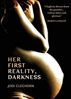 Her First Reality, Darkness (The Birthpunk Constellation)