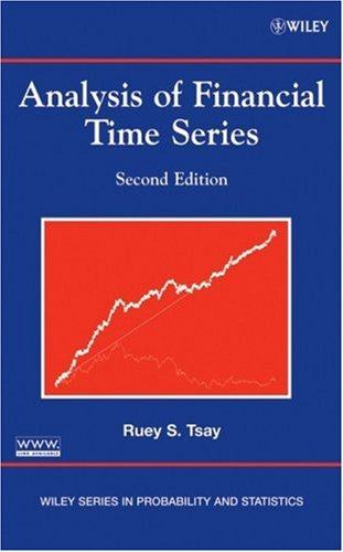 Download Analysis of Financial Time Series (Wiley Series in Probability and Statistics) 0471690740
