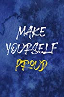 Make Yourself Proud: Notebook Journal Composition Blank Lined Diary Notepad 120 Pages Paperback Blue Texture Male Body Positive