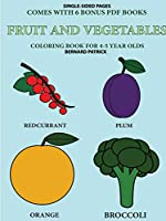 Coloring Book for 4-5 Year Olds (Fruit and Vegetables)